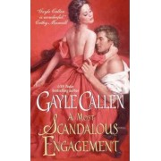 A Most Scandalous Engagement by Gayle Callen