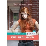 Feel Real Good by Stephanie Perry Moore