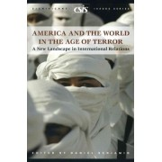 America and the World in the Age of Terror by Daniel Benjamin