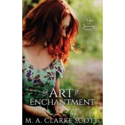 The Art of Enchantment