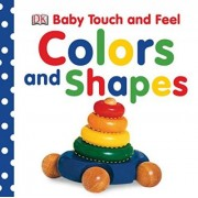Colors and Shapes by DK Publishing