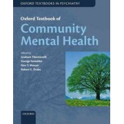 Oxford Textbook of Community Mental Health by Graham Thornicroft
