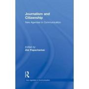 Journalism and Citizenship by Zizi Papacharissi