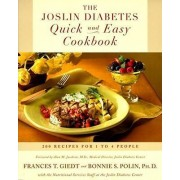 The Joslin Diabetes Quick and Easy Cookbook by Bonnie Sanders Polin Ph D
