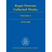 Roger Penrose: Collected Works: 1976-1980 Volume 3 by Roger Penrose