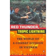 Red Thunder, Tropic Lightning by E.M. Bergerud