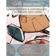 Organization and Governance in Higher Education by M Christopher Brown II