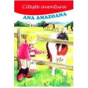 Citeste aventura Ana amazoana