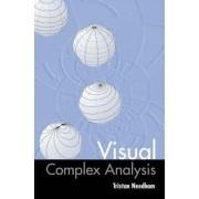 Visual Complex Analysis by Tristan Needham
