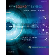 From Sound to Symbol by Professor and Chair of Music Micheal Houlahan