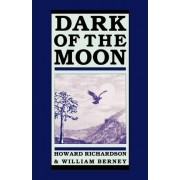 Dark of the Moon by Howard Richardson
