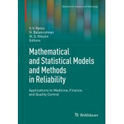 Mathematical and Statistical Models and Methods in Reliability by V.V. Rykov