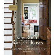 New Rooms for Old Houses by Frank Shirley