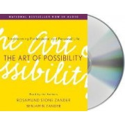 The Art of Possibility by Rosamund Stone Zander