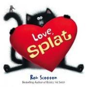 Love, Splat Mini HB by Rob Scotton