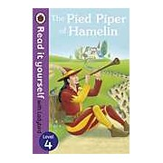 The Pied Piper of Hamelin: Read it yourself with Ladybird Level 4