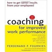 Coaching for Improved Work Performance by Ferdinand F. Fournies