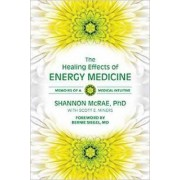 The Healing Effects of Energy Medicine by Shannon McRae