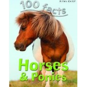 100 Facts Horses & Ponies by Camilla de La Bedoyere