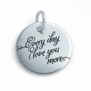 Every day I love you more - zilveren muntje