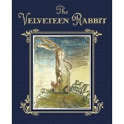 The Velveteen Rabbit or How Toys Become Real, Hardcover