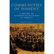 Communities of Dissent by Stephen J. Stein