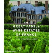 The Great Family Wine Estates of France by Solvi dos Santos