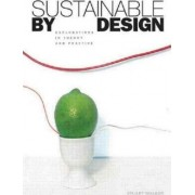 Sustainable by Design by Stuart Walker