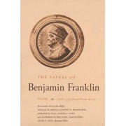 The Papers of Benjamin Franklin: October 1, 1777, Through February 28, 1778 Volume 25 by Benjamin Franklin