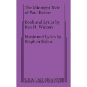 The Midnight Ride of Paul Revere by Ben H. Winters