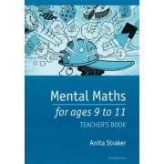Mental Maths for Ages 9 to 11 Teacher's Book by Anita Straker