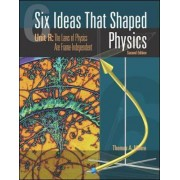 Six Ideas That Shaped Physics: Unit R - Laws of Physics are Frame-Independent by Thomas A. Moore