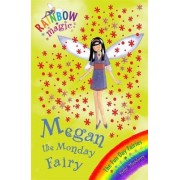 Megan the Monday Fairy: Book 1 by Daisy Meadows