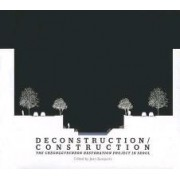Deconstruction/Construction by Joan Busquets