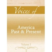 Voices of America Past and Present: v. 1 by Robert A. Divine