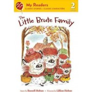 The Little Brute Family by Russell Hoban