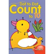 Dot to Dot Count to 10 by Balloon Books