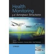 Health Monitoring of Aerospace Structures by Wieslaw Staszewski