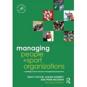 Managing People in Sport Organizations by Tracy Taylor