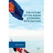 The Future of the ASEAN Economic Integration 2016 by Kiki Verico
