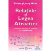 Relatiile si legea atractiei - Esther Si Jerry Hicks
