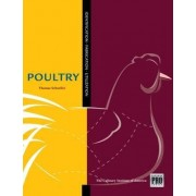 The Guide to Poultry Identification, Fabrication and Utilization by Thomas Schneller