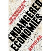 Endangered Economies: How the Neglect of Nature Threatens Our Prosperity