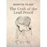 The Craft of the Lead Pencil