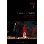 The Grace of Destruction: A Vital Ethology of Extreme Cinemas
