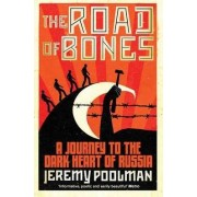 The Road of Bones by Jeremy Poolman