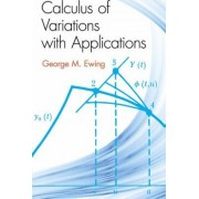 Calculus of Variations with Applications by George M. Ewing