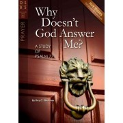 Why Doesn't God Answer Me? by Ray C Stedman