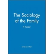 The Sociology of the Family by Professor Graham Allan