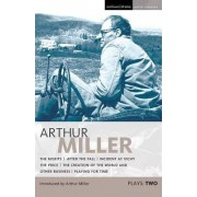 Miller Plays: Misfits, After the Fall, Incident at Vichy, The Price, Creation of the World, Playing for Time v. 2 by Arthur Miller